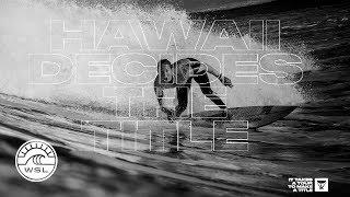 Hawaii Decides the Title // Women's Maui Pro Starts Nov 25